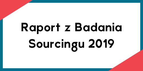 Raport z Badania Sourcingu 2019