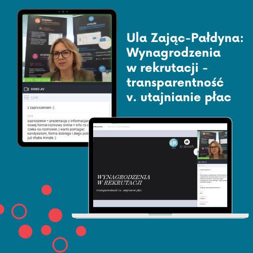 Ula Zając-Pałdyna Wynagrodzenia w rekrutacji - transparentność v. utajnianie płac